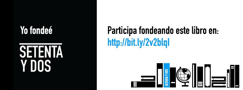 campana-crowdfunding-apoyo-financiamiento-colectivo-setenta-y-dos-ideame-kickstarter